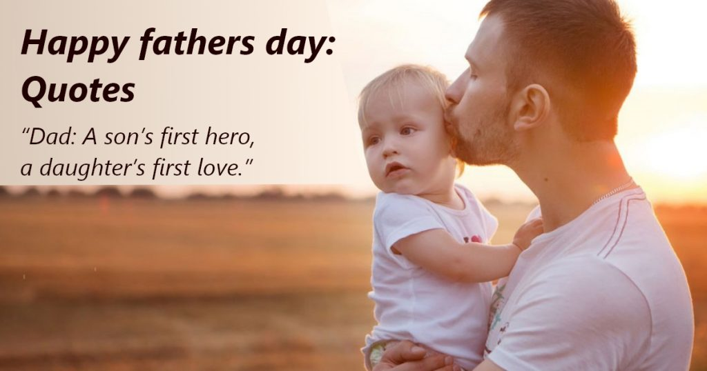 Happy fathers day: Quotes