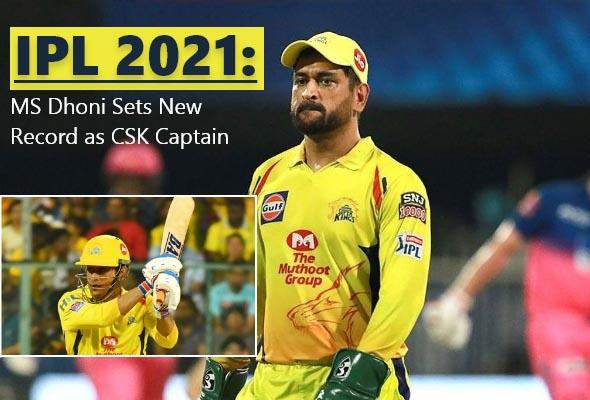 IPL 2021 MS Dhoni sets record as CSK captain